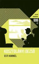 ESTI KORNÉL - HELIKON ZSEBKÖNYVEK - Ekönyv - KOSZTOLÁNYI DEZSŐ