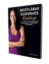 MEZÍTLÁBAS SZUPERHŐS - KÉZIKÖNYV - Ekönyv - SINKA MILÉNA