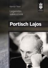 PORTISCH LAJOS - LEGENDÁS SAKKOZÓINK - Ekönyv - KÁROLYI TIBOR