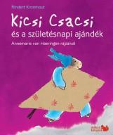 KICSI CSACSI ÉS A SZÜLETÉSNAPI AJÁNDÉK - Ekönyv - KROMHOUT, RINDERT