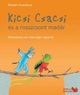 KICSI CSACSI ÉS A ROSSZCSONT MADÁR - Ekönyv - KROMHOUT, RINDERT