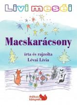 MACSKARÁCSONY - LIVI MESÉI - Ekönyv - LÉVAI LÍVIA