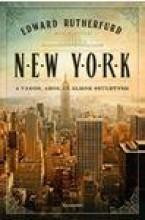 NEW YORK - A VÁROS, AHOL AZ ÁLMOK SZÜLETNEK - Ekönyv - RUTHERFURD, EDWARD