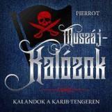 MUSZÁJ-KALÓZOK - KALANDOK A KARIB-TENGEREN - Ekönyv - PIERROT