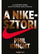 A NIKE-SZTORI - Ebook - KNIGHT, PHIL