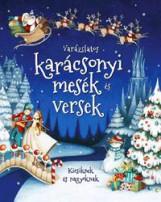VARÁZSLATOS KARÁCSONYI MESÉK ÉS VERSEK - KICSIKNEK ÉS NAGYOKNAK - Ekönyv - ALEXANDRA KIADÓ