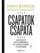 CSAPATOK CSAPATA - Ekönyv - MCCHRYSTAL, STANLEY – COLLINS, TANTUM