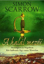 A HALÁL MEZŐI - WELLINGTON ÉS NAPÓLEON - Ekönyv - SCARROW, SIMON