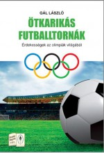 ÖTKARIKÁS FUTBALLTORNÁK - Ebook - GÁL LÁSZLÓ