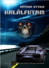 HALÁLFUTAM - Ekönyv - KATONA ATTILA