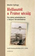 HELLASTÓL A PRÁTER UTCÁIG - EGY GÖRÖG SZABADSÁGHARCOS A MAGYAR FORRADALOMBAN - Ekönyv - DR. MARKÓ GYÖRGY