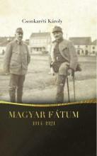 MAGYAR FÁTUM 1914-1921 - Ekönyv - DR. CSONKARÉTI KÁROLY