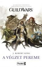 GUILD WARS - A VÉGZET PEREME - Ekönyv - KING, J. ROBERT