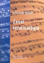 ZENEI TERMINOLÓGIA - Ekönyv - ASZTALOS BENCE