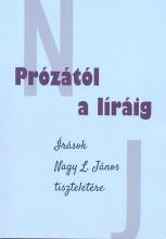 PRÓZÁTÓL A LÍRÁIG - Ekönyv - SZEGEDI TUDOMÁNYEGYETEM JGYPK JUHÁSZ GYU