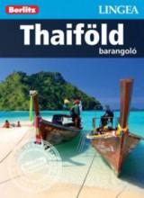 THAIFÖLD - BARANGOLÓ - Ebook - LINGEA KFT.
