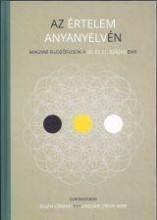 AZ ÉRTELEM ANYANYELVÉN - Ekönyv - KORUNK - KOMP-PRESS, KOLOZSVÁR
