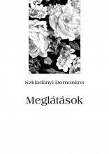 Meglátások - Ebook - Szkladányi Domonkos