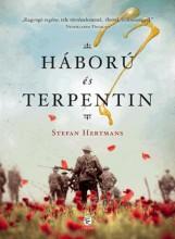 HÁBORÚ ÉS TERPENTIN - Ekönyv - HERTMANS, STEFAN