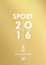 SPORT 2016 - Ekönyv - MAGYAR OLIMPIAI BIZOTTSÁG