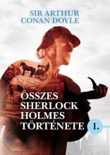 SIR ARTHUR CONAN DOYLE ÖSSZES SHERLOCK HOLMES TÖRTÉNETE 1. - Ekönyv - DOYLE, ARTHUR CONAN SIR