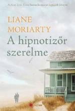 A HIPNOTIZŐR SZERELME - Ekönyv - MORIARTY, LIANE
