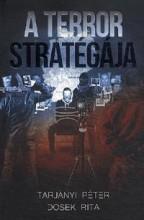 A TERROR STRATÉGIÁJA - Ekönyv - TARJÁNYI PÉTER, DOSEK RITA
