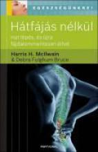 HÁTFÁJÁS NÉLKÜL! - Ekönyv - MCILWAIN, HARRIS H.