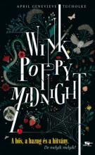 Wink, Poppy, Midnight - Ebook - April Genevieve Tucholke