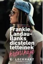 FRANKIE LANDAU-BANKS DICSTELEN TETTEINEK KRÓNIKÁJA - Ebook - LOCKHART, E.