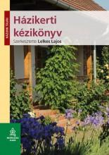 HÁZIKERTI KÉZIKÖNYV - HÁZUNK TÁJÁN - Ekönyv - LELKES LAJOS