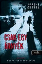 CSAK EGY ÁRNYÉK - Ekönyv - GIÉBEL, KARINE