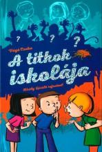 A TITKOK ISKOLÁJA - Ekönyv - VÁGÓ CSABA