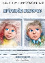 HÓFEHÉR KELEPCE - HOWARD MATHEU KÜLÖNÖS ESETEI - Ekönyv - ROSE, HOLDEN