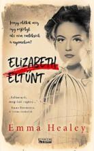 ELIZABETH ELTŰNT - Ekönyv - HEALEY, EMMA