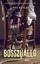 A BOSSZÚÁLLÓ - Ekönyv - KEPLER, LARS