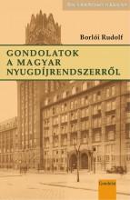GONDOLATOK A MAGYAR NYUGDÍJRENDSZERRŐL - Ebook - BORLÓI RUDOLF