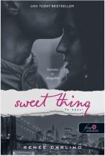 SWEET THING - TE ÉDES! - FŰZÖTT - Ekönyv - CARLINO, RENÉE