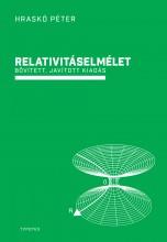 RELATIVITÁSELMÉLET - BŐVÍTETT, JAVÍTOTT KIADÁS - Ebook - HRASKÓ PÉTER