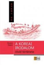 A KOREAI IRODALOM RÖVID TÖRTÉNETE - Ebook - OSVÁTH GÁBOR