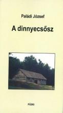 A DINNYECSŐSZ - Ekönyv - PALÁDI JÓZSEF