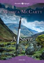 A Szent - Ekönyv - Monica McCarty