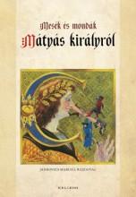 Mesék és mondák Mátyás királyról - Ekönyv - Kríza Ildikó