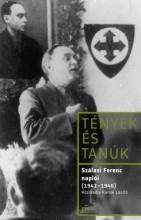 Szálasi Ferenc naplói (1942-1946) - Ekönyv - Szálasi Ferenc
