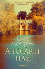 A TÓPARTI HÁZ - Ebook - MORTON, KATE