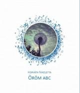 ÖRÖM ABC - Ekönyv - HORVÁTH NIKOLETT