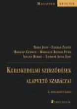 KERESKEDELMI SZERZŐDÉSEK ALAPVETŐ SZABÁLYAI - Ekönyv - PATROCINIUM KFT.