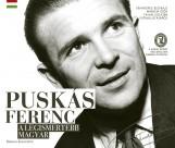 PUSKÁS FERENC - A LEGISMERTEBB MAGYAR - Ekönyv - RÉZBONG KIADÓ