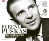 FERENC PUSKÁS - THE MOST FAMOUS HUNGARIAN - Ebook - RÉZBONG KIADÓ