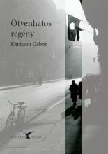 ÖTVENHATOS REGÉNY - 2. KIADÁS - Ebook - KARÁTSON GÁBOR